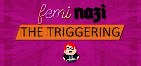 Steam Greenlight Landfill: FEMINAZI: The Triggering
